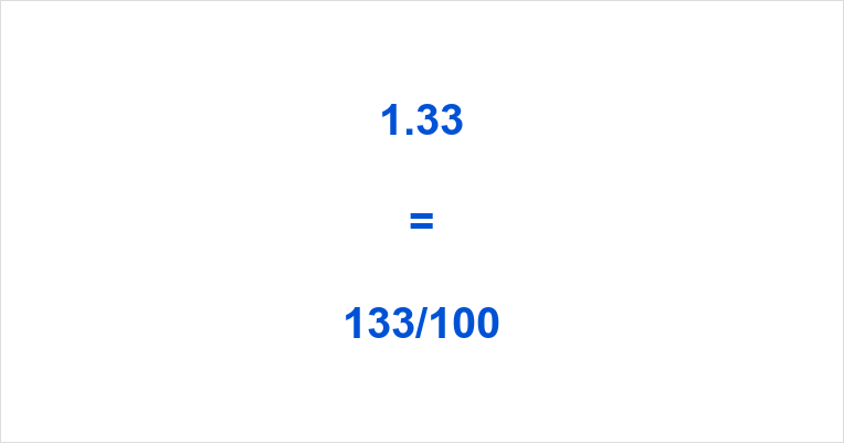 1.33 as a Fraction