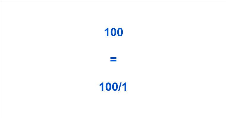 100 as a Fraction