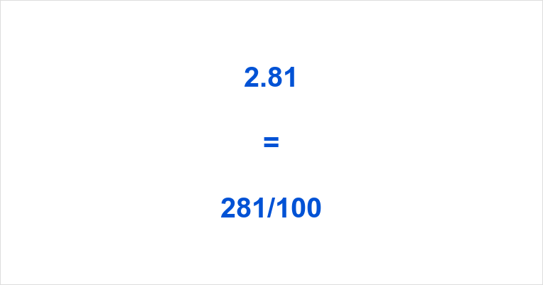 2.81 as a Fraction