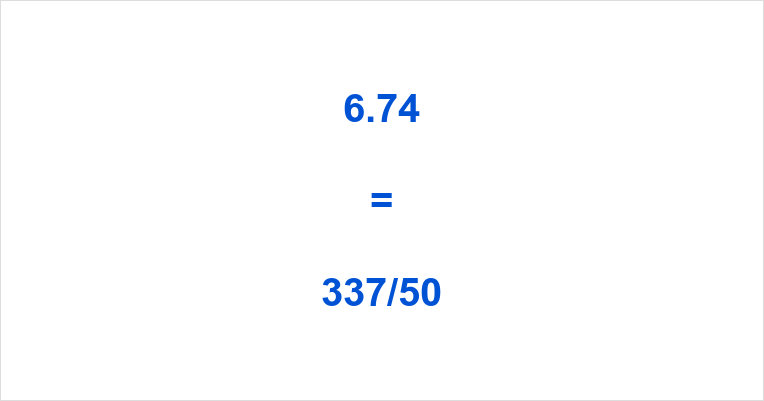 6.74 as a Fraction